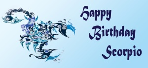Happy Birthday Scorpio 2