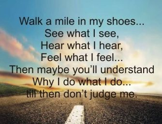 Walk a Mile in my Shoes 2