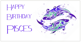 Happy Birthday Pisces 3