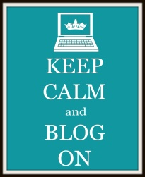 Keep Calm & Blog On