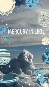 Mercury in Leo 3