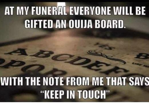 Ouija Board Meme